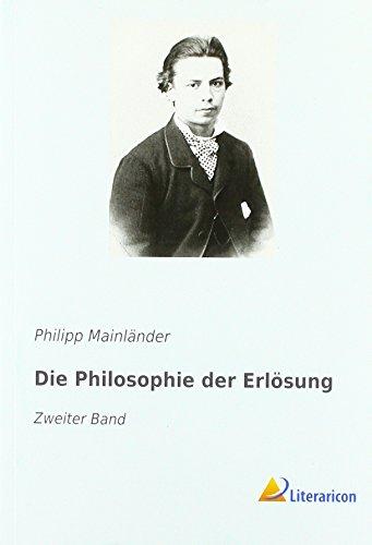 Die Philosophie der Erlösung: Zweiter Band