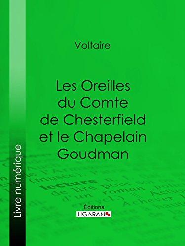 Les Oreilles du Comte de Chesterfield et le Chapelain Goudman PDF Books