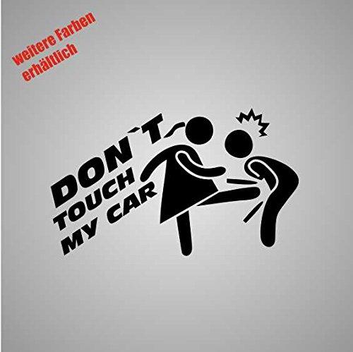 Aufkleber Don`t Touch My car eiertritt Sticker Decal Folie Tuning (weiß)