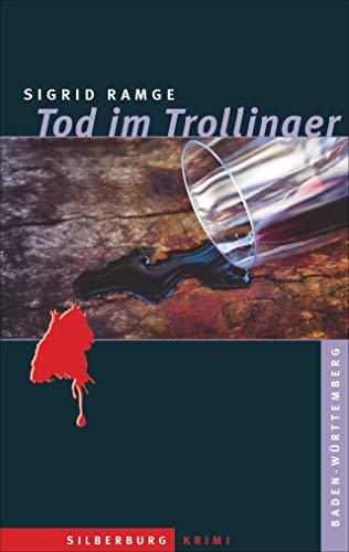 Tod im Trollinger: Ein Stuttgart-Krimi
