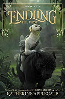 Endling: The First by [Katherine Applegate, Max Kostenko]