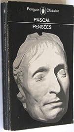 Pensees (Classics S.) - Pascal, Blaise de Blaise Pascal