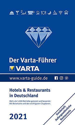Der Varta-Führer 2021 - Hotels und Restaurants in Deutschland (Varta Hotel-und Restaurantführer)