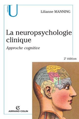 La neuropsychologie clinique: Approche cognitive