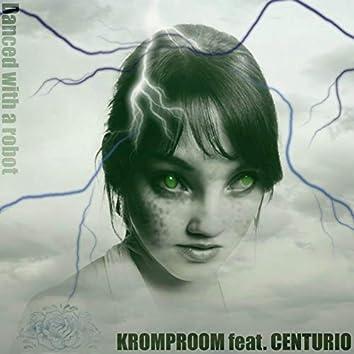 Danced with a robot (feat. Centurio)