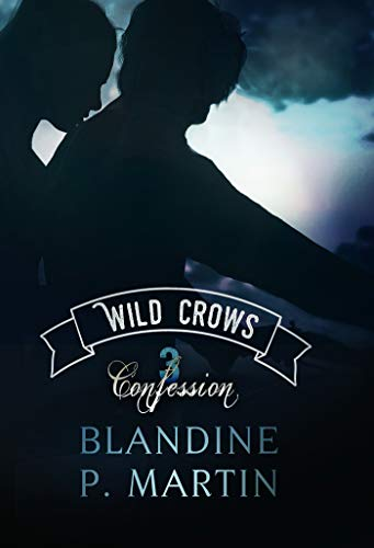 Wild Crows – 3. Confession: grand format