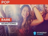 Rare in the Style of Selena Gomez
