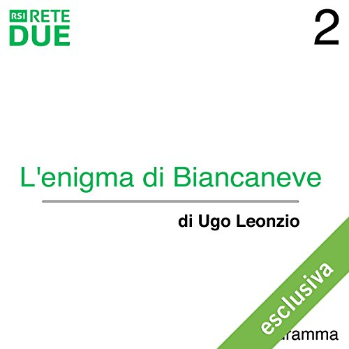 L'enigma di Biancaneve 2  Audiolibri