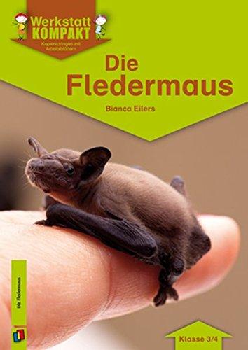 Werkstatt kompakt: Die Fledermaus: Kopiervorlagen mit Arbeitsblättern