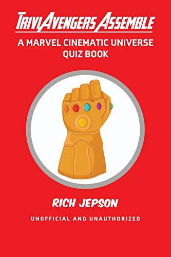 TriviAvengers Assemble: A Marvel Cinematic Universe Quiz Book