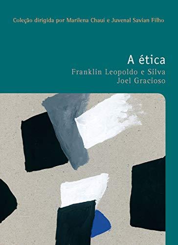 A ética: 40