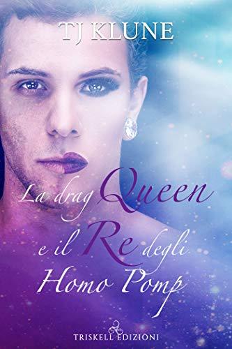 La Drag Queen e il re degli Homo Pomp (A prima vista Vol. 2)