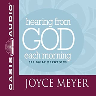 Hearing from God Each Morning                   By:                                                                                                                                 Joyce Meyer                               Narrated by:                                                                                                                                 Laural Merlington                      Length: 12 hrs and 5 mins     16 ratings     Overall 4.5