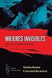 Mujeres Invisibles: Partos y Patriarcado