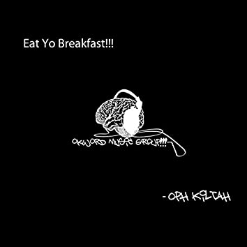 Eat Yo Breakfast