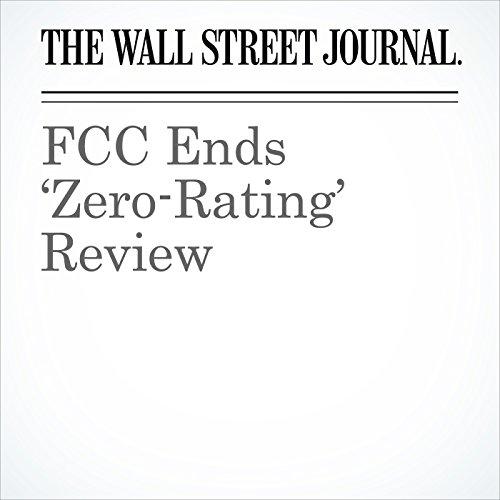 FCC Ends 'Zero-Rating' Review copertina