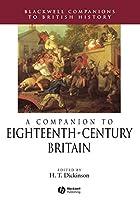 Eighteenth Century Britain (Blackwell Companions to British History)