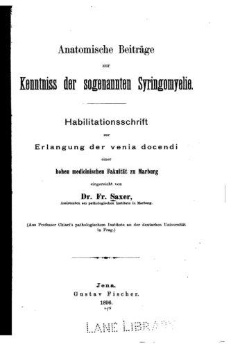 Anatomische Beiträge Zur Kenntnis Der Sogenannten Syringomyelie (German Edition)