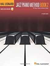 Hal Leonard Jazz Piano Method - Book 2: The Player's Guide to Authentic Stylings