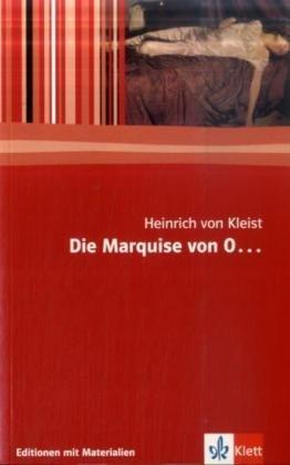 Die Marquise von O ...: Textausgabe mit Materialien (Editionen für den Literaturunterricht)