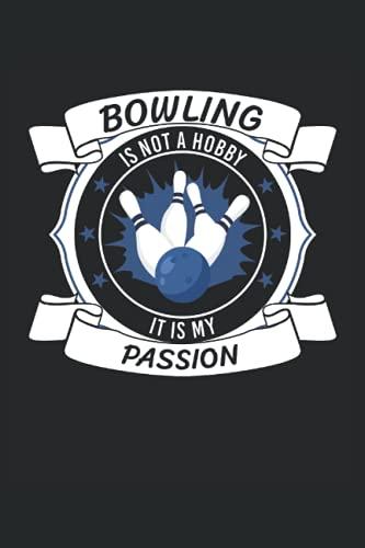 Bowling is not a Hobby. It is my Passion: Jahresplaner 2022 und Kalender für das Jahr 2022 von Januar bis Dezember mit Ferien, Feiertagen und ... für 1 Jahr | Bowling Kugel | Bowling Spieler