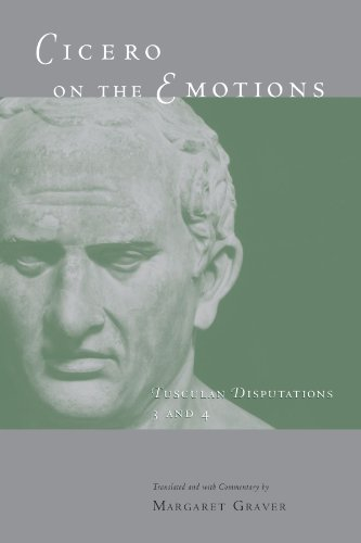 Cicero on the Emotions: Tusculan Disputations 3 and 4