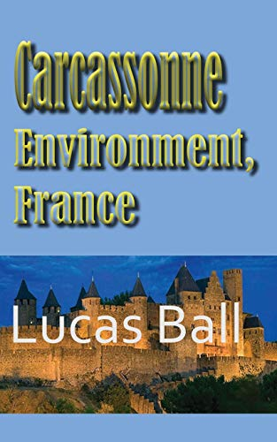 Carcassonne Environment, France