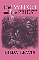 The Witch and the Priest (20th Century)