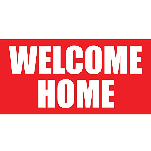 BANNER BUZZ MAKE IT VISIBLE Welcome Home Banner 11 Oz High Quality Vinyl PVC Flex Banners with Hemmed Edges & Metal Grommets Free (8' X 3') -  BannerBuzz