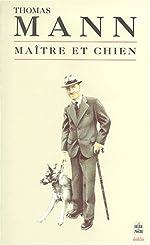 Maître et Chien de Thomas Mann