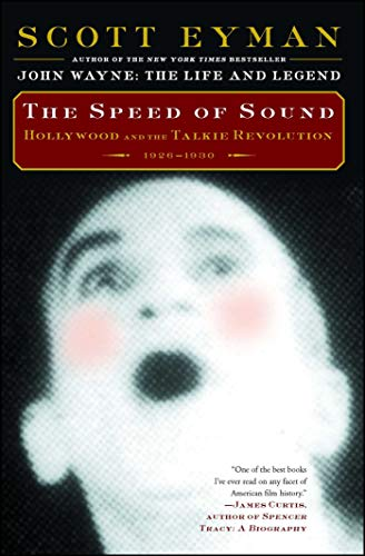 The Speed of Sound: Hollywood and the Talkie Revolution 1926-1930 (English Edition)