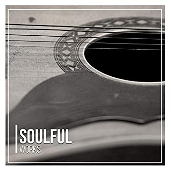 # Soulful Works