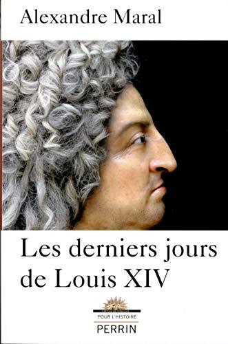 Les derniers jours de Louis XIV