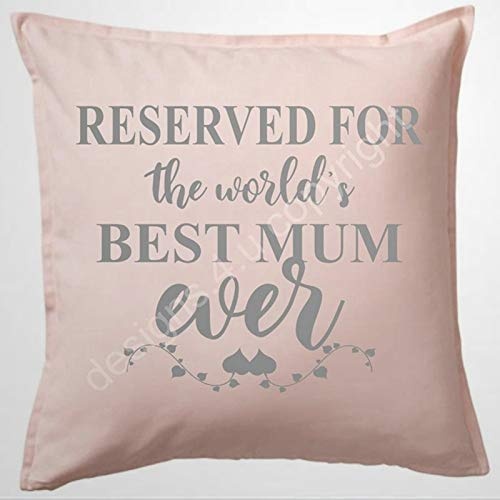 BYRON HOYLE RESERVED FOR THE WORLDS BEST MUM EVER PINK Throw Pillow Cover Linen Square Pillow case Cushion Cover Pillowcase with Zipper Home Decor 18x18 inch