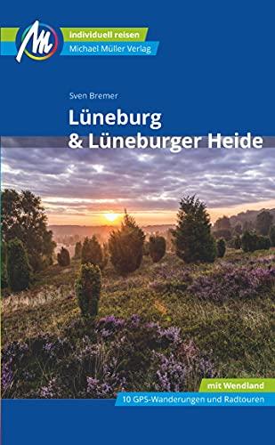 Lüneburg & Lüneburger Heide Reiseführer Michael Müller Verlag: Individuell reisen mit vielen praktischen Tipps (MM-Reisen)