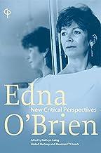 Edna O'Brien: 'New Critical Perspectives' (Carysfort Press Ltd. Book 229)