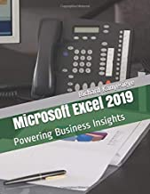 Microsoft Excel 2019: Powering Business Insights