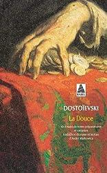 La Douce de Fedor Mikhaïlovitch Dostoïevski