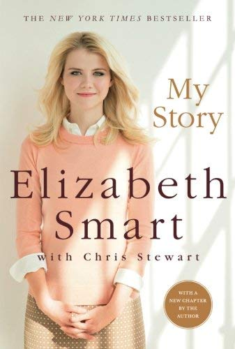 My Story by Elizabeth A. Smart Chris Stewart(2014-09-30)