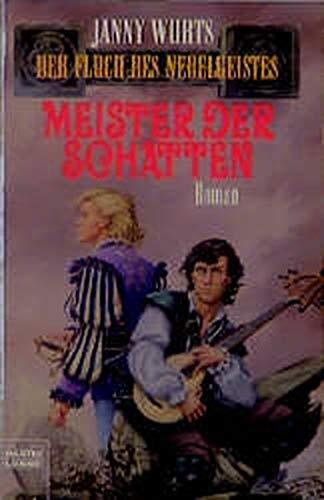 Meister der Schatten. Der Fluch des Nebelgeistes 01.