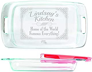 Engraved Glass Baking Dish with Lid 9x13 - Personalized - Home of the World Famous Everything