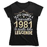 Vulfire Maglietta da Donna Idea Regalo per Compleanno 1981 La Vita Comincia a Quaranta la Nascita delle Leggende, Festa dei 40 Anni (Nero, S)