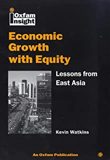 Economic Growth With Equity: Lessons from East Asia (Oxfam Insight)