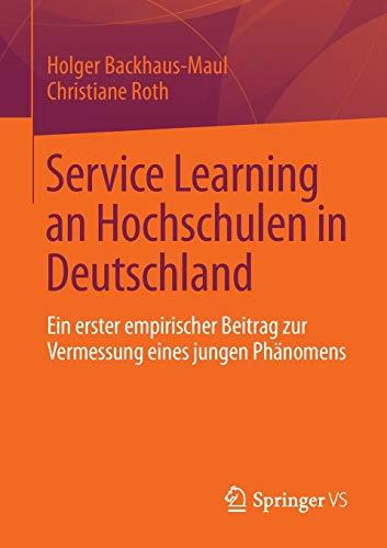 Service Learning an Hochschulen in Deutschland: Ein erster empirischer Beitrag zur Vermessung eines jungen Phänomens