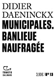 Municipales - Banlieue naufragée