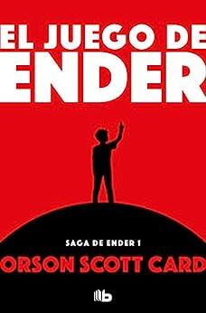 El juego de Ender (Saga de Ender 1): Nº 0 (Ender) (Nueva Edición) PDF EPUB Gratis descargar completo