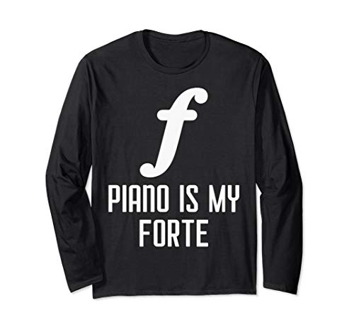 Forte Note Piano Design, Pianist Piano Player Gift Idea Langarmshirt