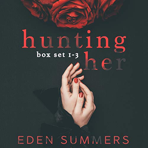 Hunting Her Box Set audiobook cover art