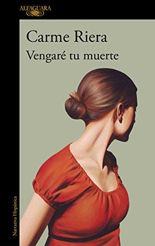 Vengaré tu muerte eBook: Riera, Carme: Amazon.es: Tienda Kindle