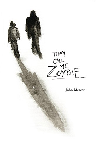 They Call Me Zombie: A Humorous Paranormal Mystery for Kids Ages 10-14 (English Edition)